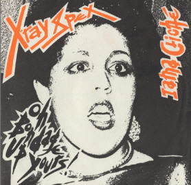 X-RAY SPEX 'Oh Bondage Up Yours' 45